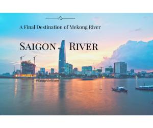 Saigon Stunning River